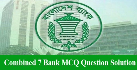 Combined 7 Bank Question Solution 2020